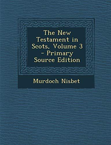 9781287436164: New Testament in Scots, Volume 3