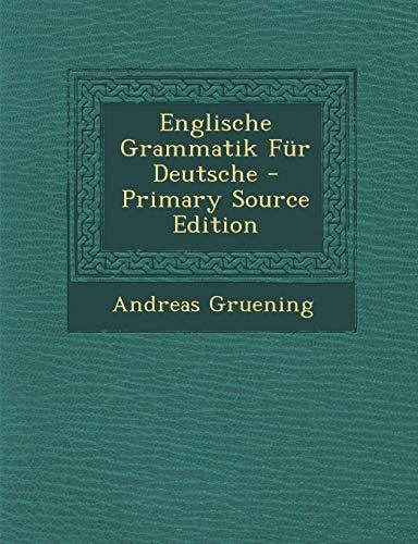 9781287438878: Englische Grammatik Fur Deutsche