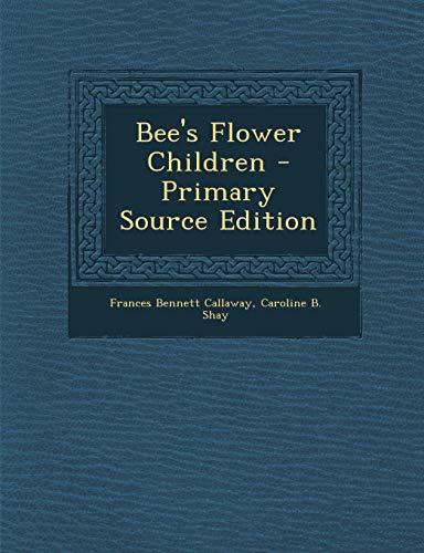9781287451341: Bee's Flower Children