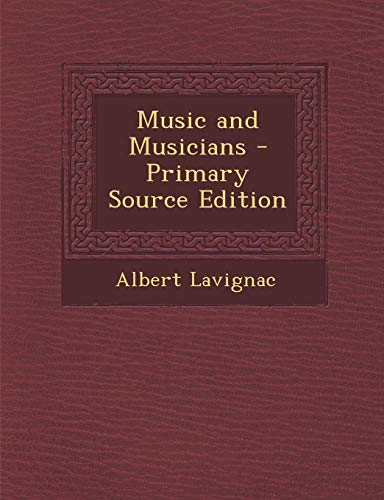 9781287455851: Music and Musicians - Primary Source Edition