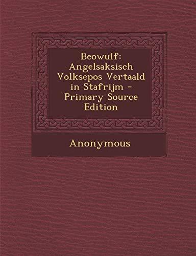 9781287469810: Beowulf: Angelsaksisch Volksepos Vertaald in Stafrijm (Dutch Edition)