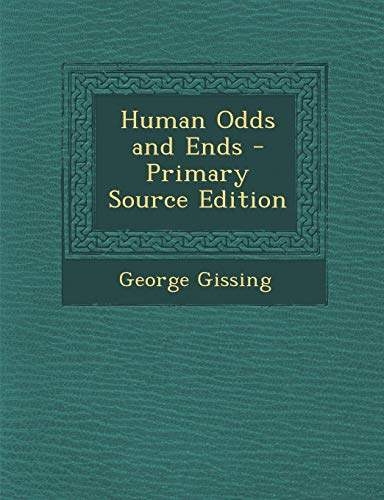 9781287482291: Human Odds and Ends