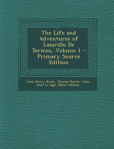 9781287485933: Life and Adventures of Lazarillo de Tormes, Volume 1