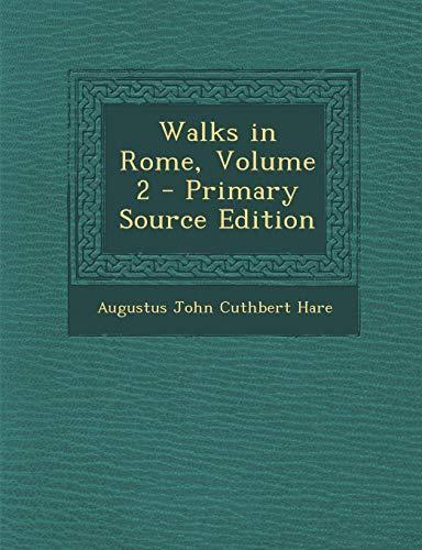 9781287490265: Walks in Rome, Volume 2