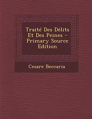 9781287495499: Traite Des Delits Et Des Peines