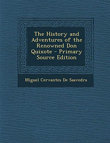 9781287496533: The History and Adventures of the Renowned Don Quixote
