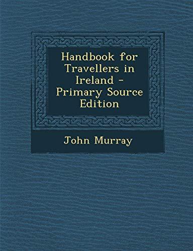 9781287500988: Handbook for Travellers in Ireland