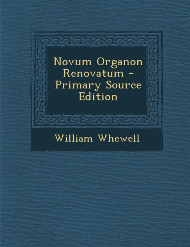 9781287502203: Novum Organon Renovatum - Primary Source Edition