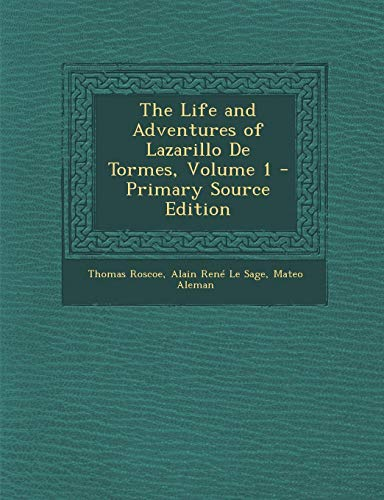 9781287506720: Life and Adventures of Lazarillo de Tormes, Volume 1