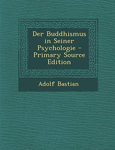 9781287528692: Der Buddhismus in Seiner Psychologie