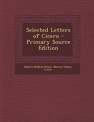 9781287536857: Selected Letters of Cicero