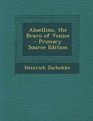 9781287540779: Abaellino, the Bravo of Venice
