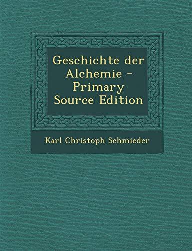 9781287544814: Geschichte Der Alchemie