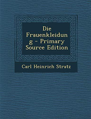 9781287550518: Die Frauenkleidung - Primary Source Edition (German Edition)
