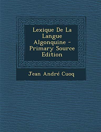 9781287550914: Lexique de La Langue Algonquine (French Edition)