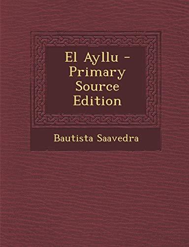 9781287558217: El Ayllu