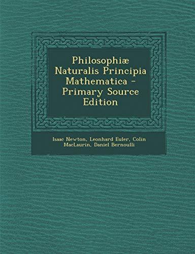9781287560036: Philosophiæ Naturalis Principia Mathematica (Latin Edition)