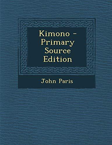 9781287562269: Kimono - Primary Source Edition
