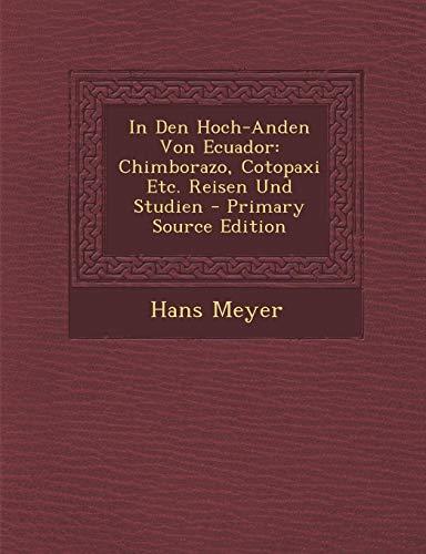 04. 1907 - Dr. Hans Meyer<br><b>In den Hoch-Anden</b>