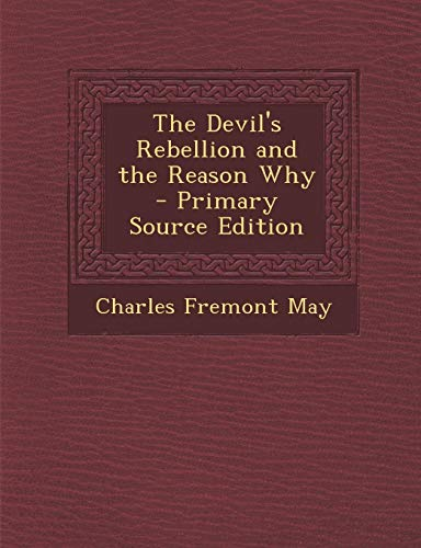 9781287573586: Devil's Rebellion and the Reason Why