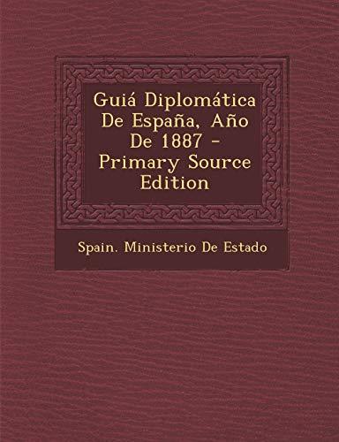 9781287577669: Guia Diplomatica de Espana, Ano de 1887 - Primary Source Edition (Spanish Edition)