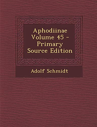 9781287584278: Aphodiinae Volume 45 (German Edition)