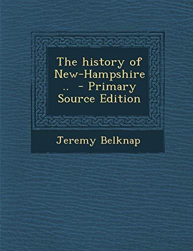 9781287590262: History of New-Hampshire ..