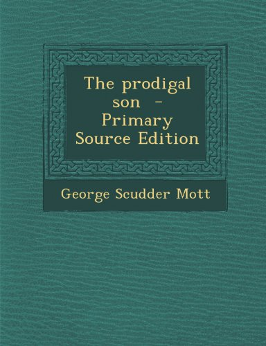 9781287599180: The Prodigal Son - Primary Source Edition