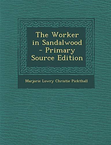 9781287607205: The Worker in Sandalwood