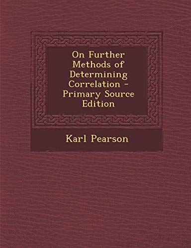 9781287607618: On Further Methods of Determining Correlation