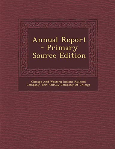 9781287608998: Annual Report - Primary Source Edition