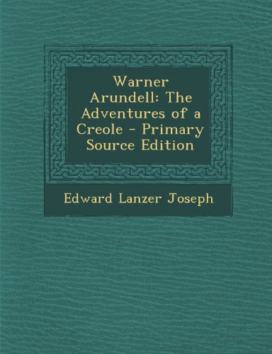 9781287612797: Warner Arundell: The Adventures of a Creole
