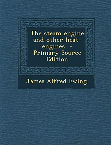 9781287627081: Steam Engine and Other Heat-Engines