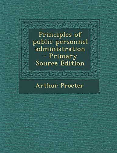9781287630326: Principles of Public Personnel Administration