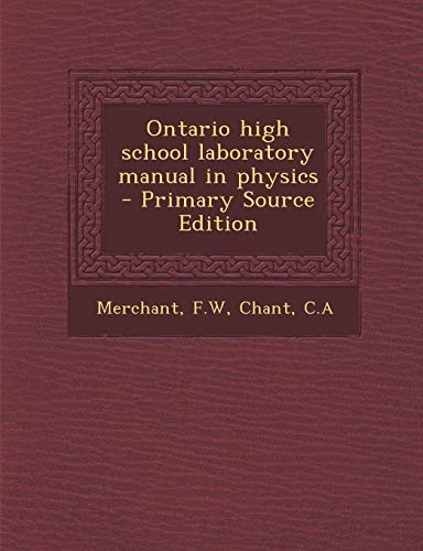 9781287642022: Ontario High School Laboratory Manual in Physics - Primary Source Edition