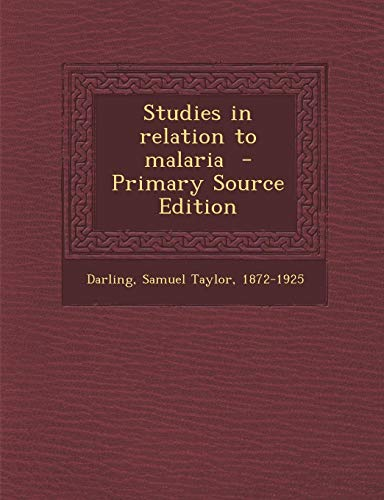 9781287650980: Studies in relation to malaria