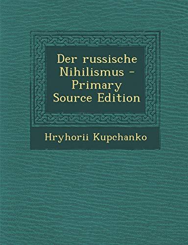 9781287661931: Der Russische Nihilismus (German Edition)