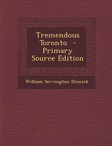 9781287662686: Tremendous Toronto