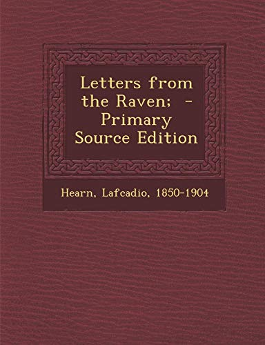 9781287666592: Letters from the Raven;