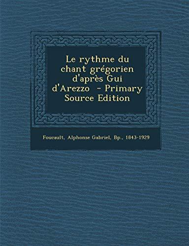 9781287676836: Le Rythme Du Chant Gregorien D'Apres GUI D'Arezzo