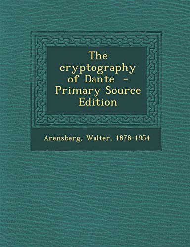 9781287678236: Cryptography of Dante