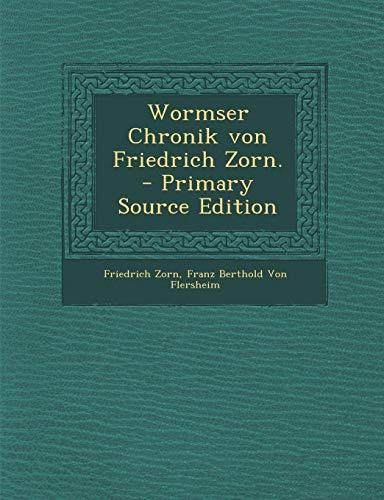 9781287682301: Wormser Chronik von Friedrich Zorn.