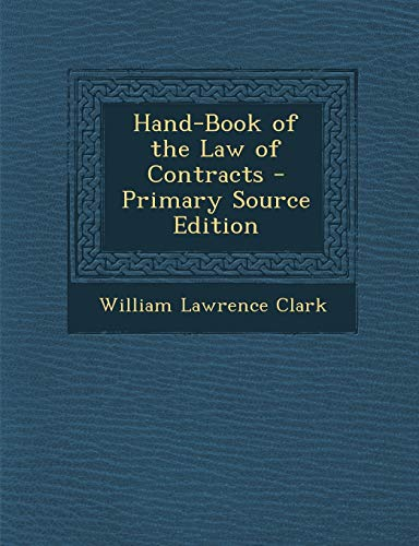 9781287684855: Hand-Book of the Law of Contracts