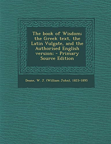 9781287691907: Book of Wisdom; The Greek Text, the Latin Vulgate, and the Authorised English Version;