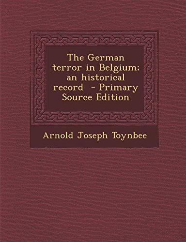 9781287710806: The German terror in Belgium; an historical record