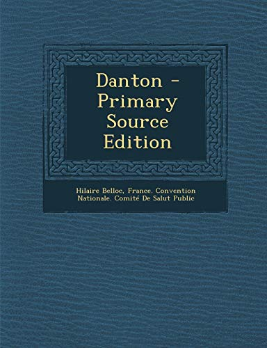 9781287724629: Danton - Primary Source Edition
