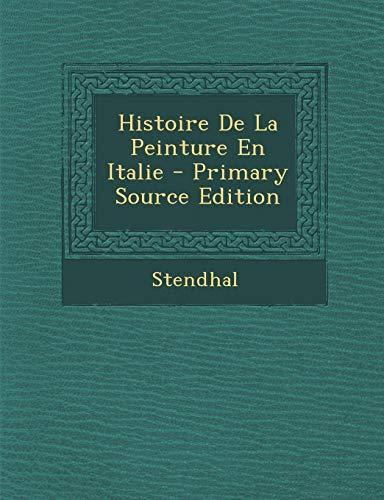 9781287728351: Histoire De La Peinture En Italie (French Edition)
