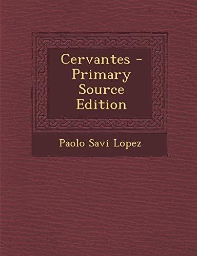 9781287736684: Cervantes - Primary Source Edition (Spanish Edition)