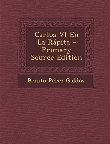9781287745327: Carlos VI En La Rapita (Spanish Edition)