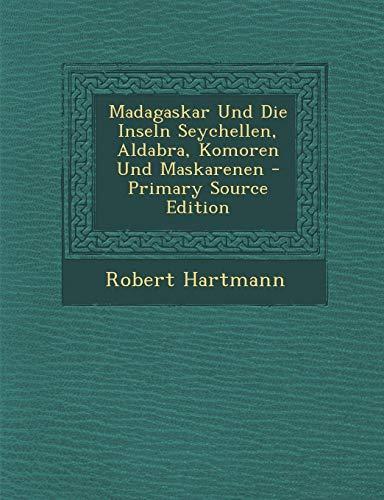 9781287747611: Madagaskar Und Die Inseln Seychellen, Aldabra, Komoren Und Maskarenen